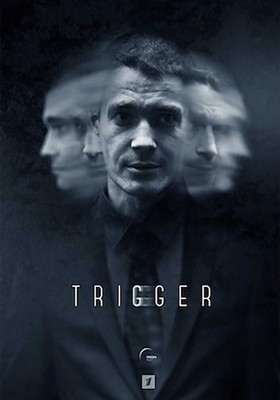 Триггер – 1 сезон
